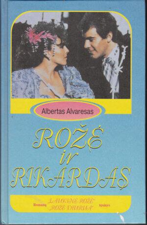 Alvaresas Albertas. Rožė ir Rikardas