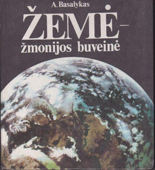 Basalykas Alfonsas. Žemė-žmonijos buveinė