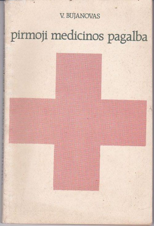 Bujanovas V. Pirmoji medicinos pagalba