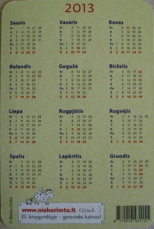Kalendoriukas, 2013