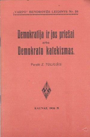 Demokratija ir jos priešai arba Demokrato katekizmas