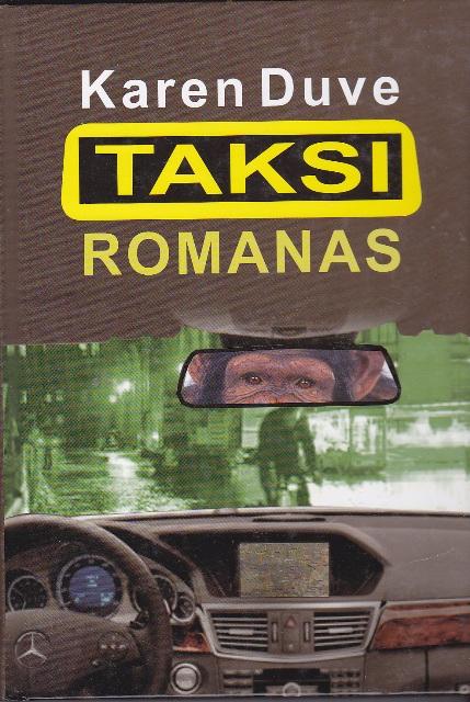 Duve Karen. Taksi romanas