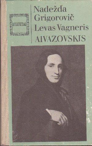 Grigorovič Nadežda, Vagneris Levas. Aivazovskis