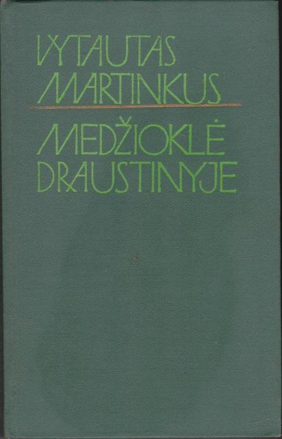 Martinkus Vytautas. Medžioklė draustinyje