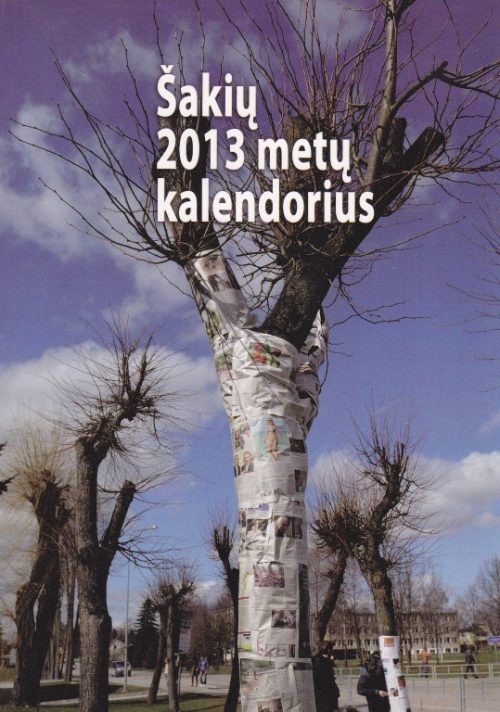 Šakių 2013 metų kalendorius