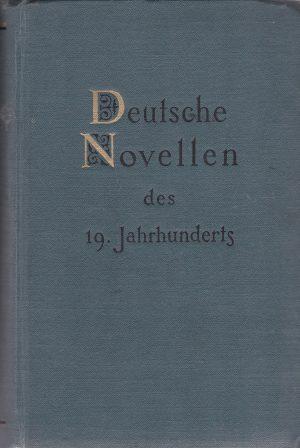 Deutsche Novellen des 19 Jahrhunderts