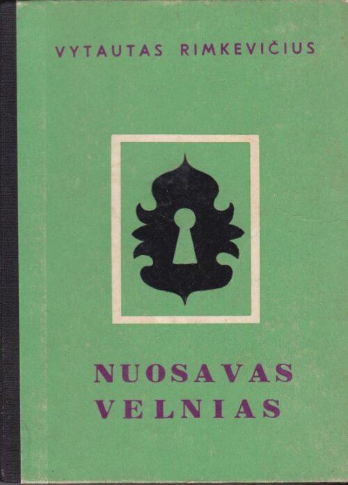Rimkevičius Vytautas. Nuosavas velnias