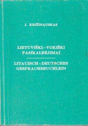 Križinauskas J. Lietuviški-vokiški pasikalbėjimai