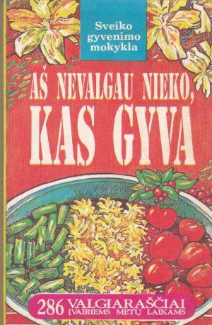 Zelenkova O. Aš nevalgau nieko, kas gyva