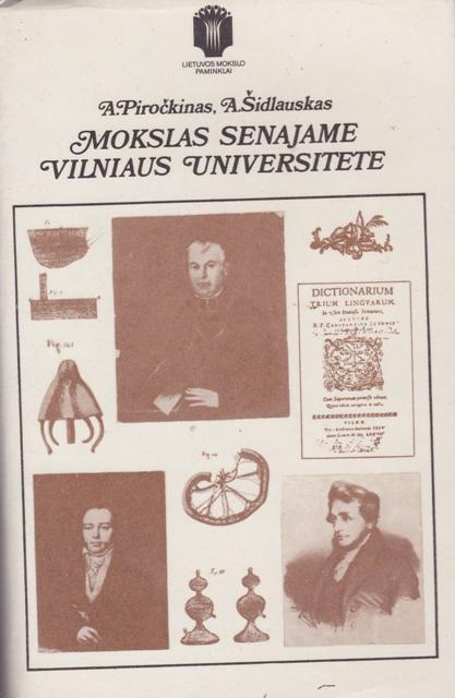 Piročkinas A., Šidlauskas A. Mokslas senajame Vilniaus universitete