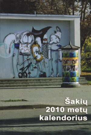 Šakių 2010 metų kalendorius