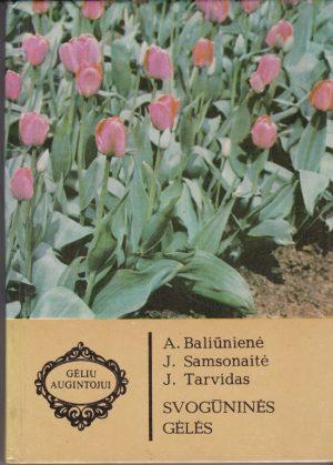 Baliūnienė A. Svogūninės gėlės