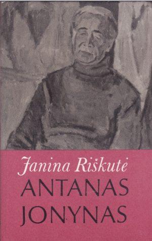 Riškutė Janina. Antanas Jonynas