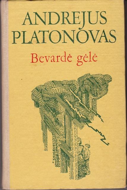 Platonovas Andrejus. Bevardė gėlė