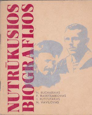 Bucharinas N. Nutrūkusios biografijos