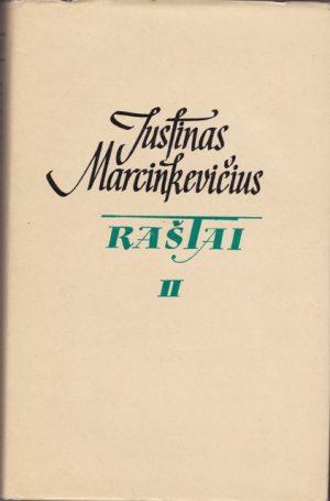 Marcinkevičius Justinas. Raštai (II tomas)