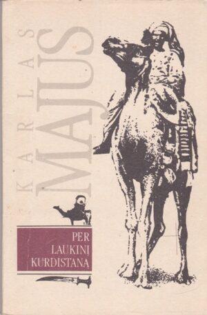 Majus Karlas. Per laukinį Kurdistaną