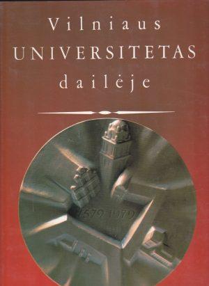 Ramonienė D., Tumėnienė N. Vilniaus universitetas dailėje