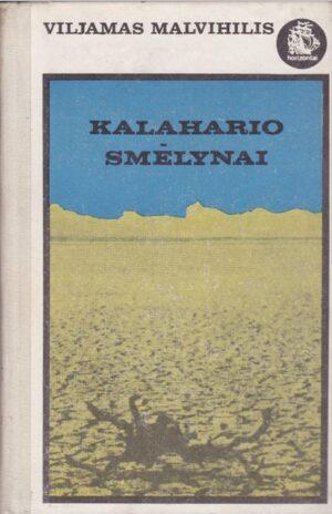 Malvihilis Viljamas. Kalahario smėlynai