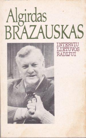 Brazauskas Algirdas. Interviu Lietuvos radijui