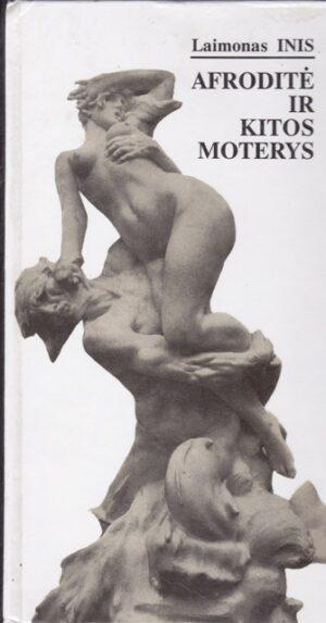 Inis Laimonas. Afroditė ir kitos moterys