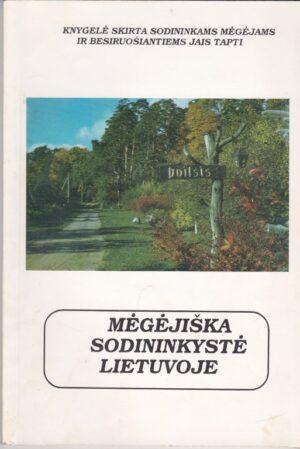 Mėgėjiška sodininkystė Lietuvoje