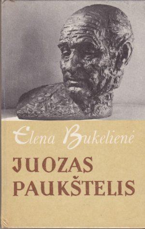 Bukelienė Elena. Juozas Paukštelis
