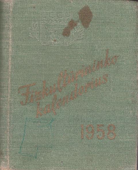 Fizkultūrininko kalendorius, 1958 m.