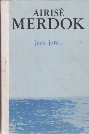 Merdok Airisė. Jūra, jūra...