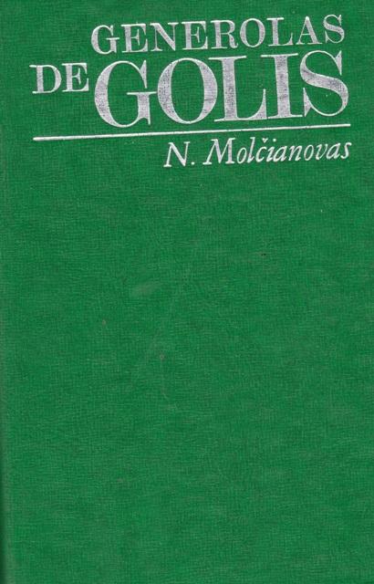 Molčianovas N. Generolas de Golis