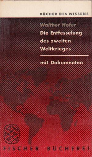 Die Entfesselung des zweiten Weltkrieges