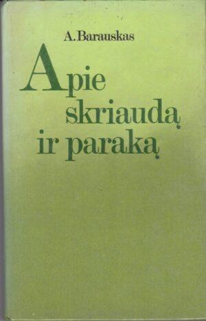 Barauskas A. Apie skriaudą ir paraką