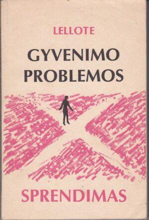 Lellote Fernand. Gyvenimo problemos sprendimas