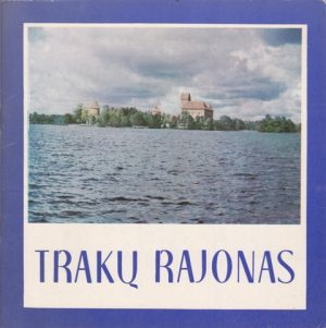 Vercinkevičius Juozas. Trakų rajonas