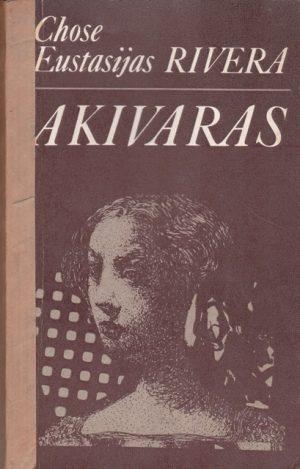 Rivera Jose Eustasio. Akivaras