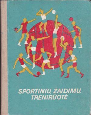 Stonkus Stasys. Sportinių žaidimų treniruotė