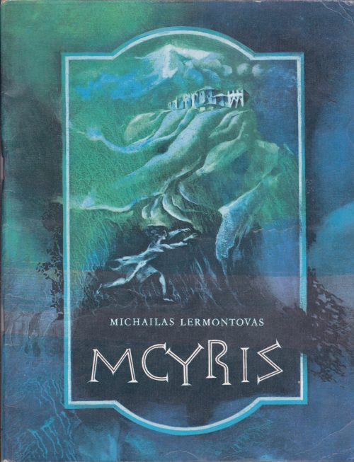 Lermontovas Michailas. Mcyris