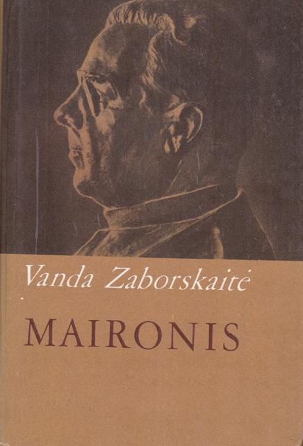 Zaborskaitė Vanda. Maironis