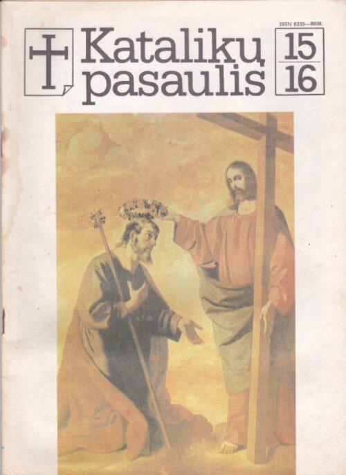 """Katalikų pasaulis"", 1989/15-16"