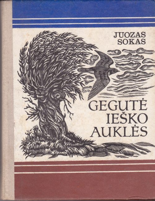 Sokas Juozas. Gegutė ieško auklės