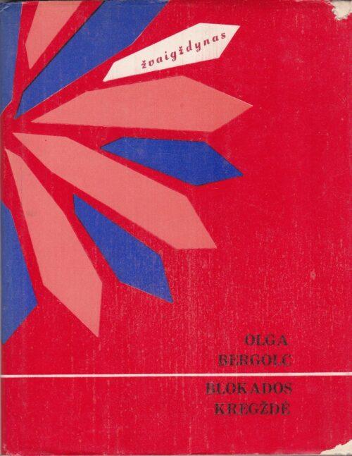 Bergolc Olga. Blokados kregždė