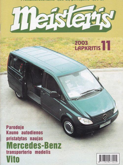 """""""Meisteris"""", 2003/11"""