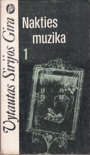 Sirijos Gira Vytautas. Nakties muzika (I dalis)