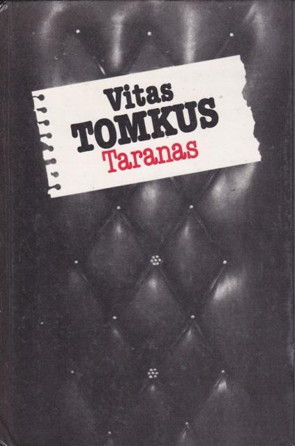 Tomkus Vitas. Taranas
