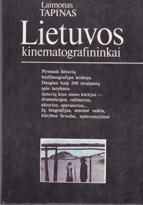 Tapinas Laimonas. Lietuvos kinematografininkai