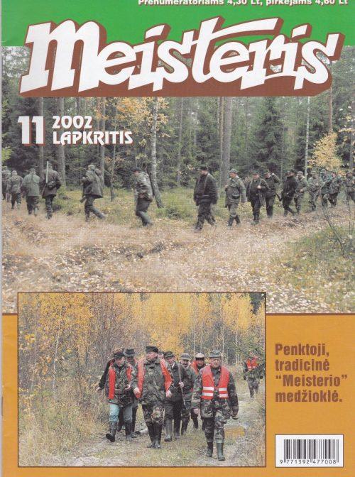 """""""Meisteris"""", 2002/11"""