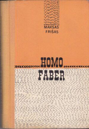 Frišas Maksas. Homo Faber