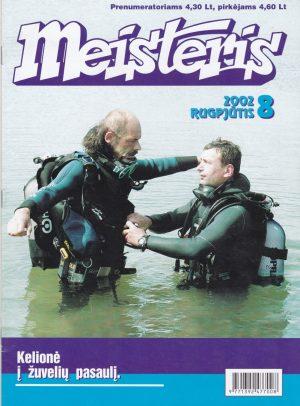 """""""Meisteris"""", 2002/8"""