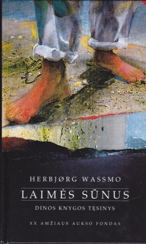 Wassmo Herbjørg. Laimės sūnus