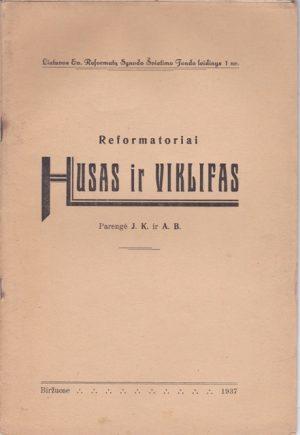 Reformatoriai Husas ir Viklifas